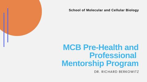 Thumbnail for entry MCB Pre-Health and Professional Mentorship Program