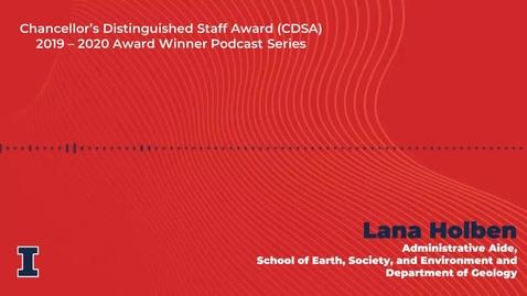 Thumbnail for entry Chancellor's Distinguished Staff Award (CDSA) 2019 - 2020 Winner: Lana Holben