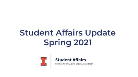 Thumbnail for entry Student Affairs Update (Spring 2021)