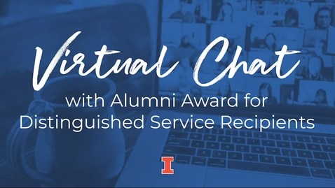 Thumbnail for entry 2021 Virtual Chat with Alumni Award for Distinguished Service Recipients