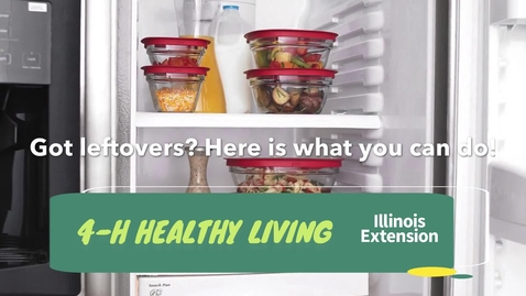 Thumbnail for entry Healthy Living: Properly Storage Leftovers