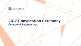 Thumbnail for entry 2017 Engineering Convocation