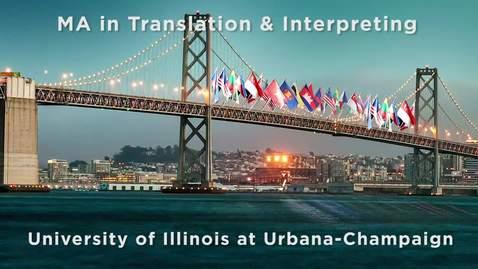 UIUC Center for Translation and Interpreting Studies Student Testimonial