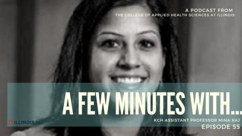 Thumbnail for entry A Few Minutes With Mina Raj