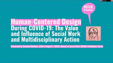 Thumbnail for entry Human-Centered Design During COVID-19