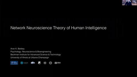 Thumbnail for entry Network Neuroscience Theory of Human Intelligence | Aron K. Barbey