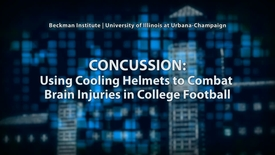 Thumbnail for entry Concussion: Using cooling helmets to combat brain injuries in college football