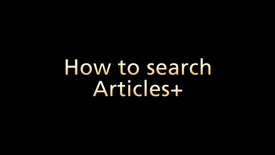 How to Search Using Articles+ (Part 2 of 6)
