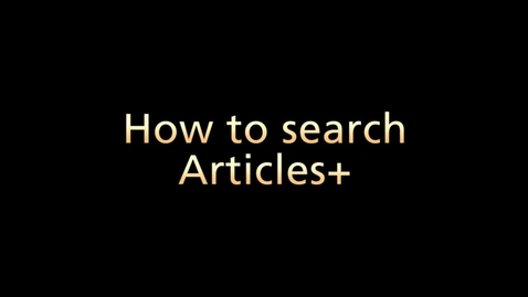 Thumbnail for entry How to Search Using Articles+ (Part 2 of 6)