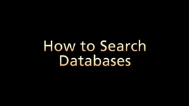 How to Search Databases (Part 4 of 6)
