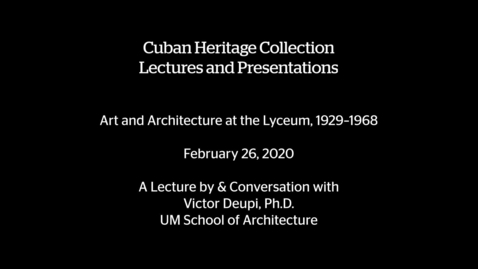 Thumbnail for entry Art and Architecture at the Lyceum, 1929–1968