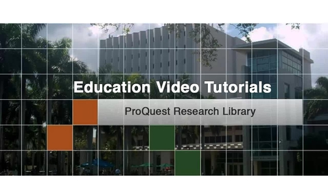 Thumbnail for entry Education 8 - Proquest Research Library