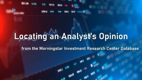 Thumbnail for entry Locating an Analyst's Opinion