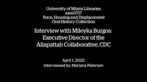 Thumbnail for entry Interview with Mileyka Burgos