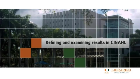Thumbnail for entry Nursing 3 - Revising and examining results in CINAHL