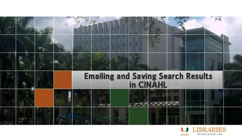 Thumbnail for entry Nursing 4 - Emailing and saving search results in CINAHL