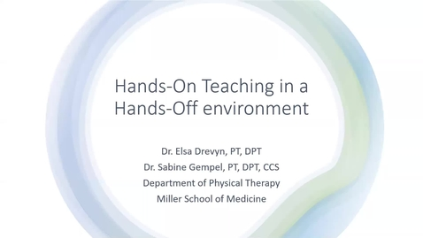 Thumbnail for entry Hands-on Teaching in a Hands-Off Environment (2020 Faculty Showcase)
