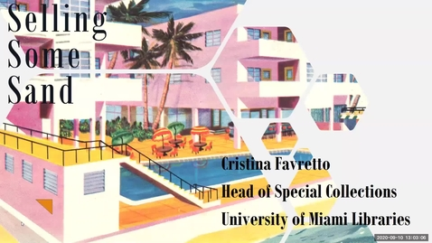 Thumbnail for entry Selling Some Sand: The Marketing of Miami Beach (Deep Dives into Special Collections)