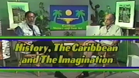 Thumbnail for entry Caribbean Writers and Their Art: History, the Caribbean and the Imagination (1991)