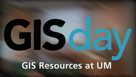 Thumbnail for entry GISDay 2014: Panel 01 - GIS Resources at UM