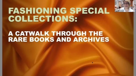 Thumbnail for entry Fashioning Special Collections: A Catwalk Through the Rare Books and Archives (Deep Dives into Special Collections)