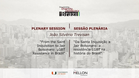 Thumbnail for entry João Silvério Trevisan Plenary Session / Sessão Plenária