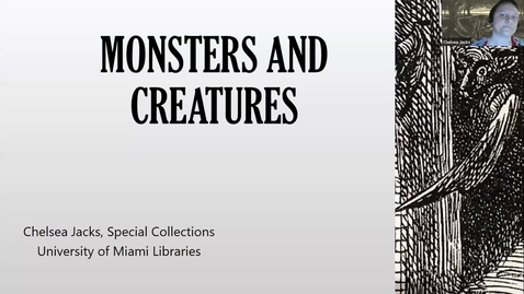 Thumbnail for entry Monsters & Creatures (Deep Dives into Special Collections)