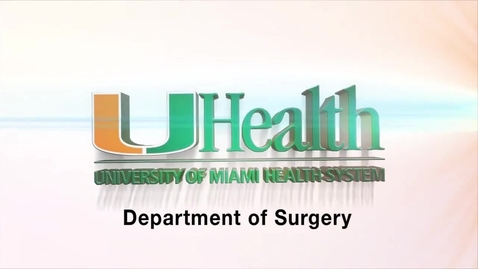 Thumbnail for entry UHealth Dept of Surgery