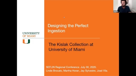 Thumbnail for entry Designing the Perfect Ingestion: The Kislak Center at the University of Miami (Segment from UM Libraries Town Hall on 8/26/2020)