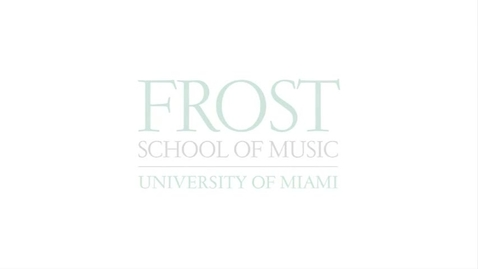Thumbnail for entry Frost School of Music