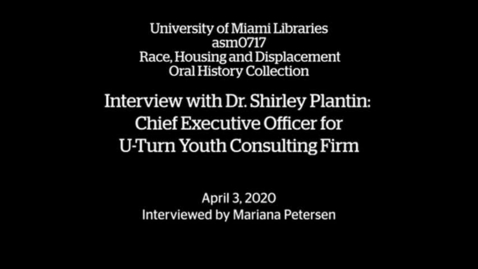 Thumbnail for entry Interview with Dr. Shirley Plantin