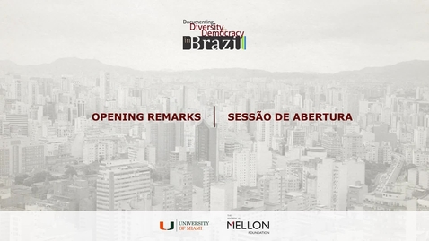 Thumbnail for entry Opening Remarks / Sessão de Abertura II