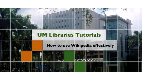 Thumbnail for entry How to use Wikipedia Effectively