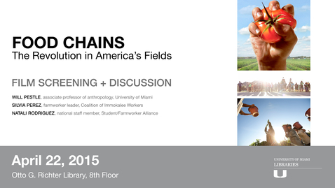 Thumbnail for entry Food Chains Film Screening + Discussion