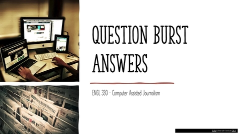 Thumbnail for entry ENGL 330 Answers to Question Burst