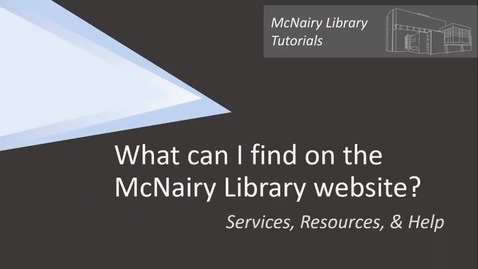 Thumbnail for entry What can I find on the McNairy Library website?