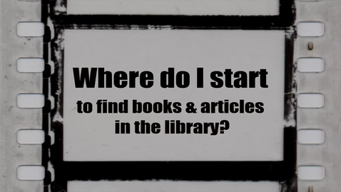 Thumbnail for entry How do I find books and articles in the library?