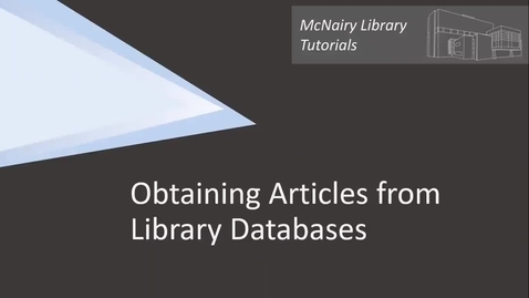 Thumbnail for entry Obtaining Articles from Library Databases