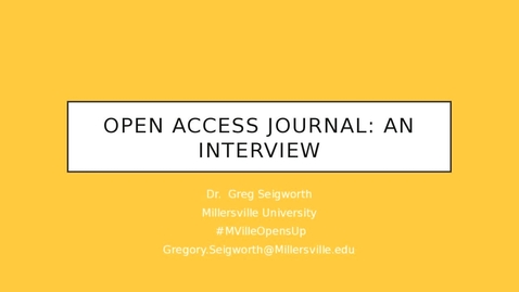 Thumbnail for entry MU Opens Up: Open Access Journal: An Interview - Dr. Greg Seigworth