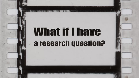 Thumbnail for entry What if I have a question about locating relevant resources for my research papers?