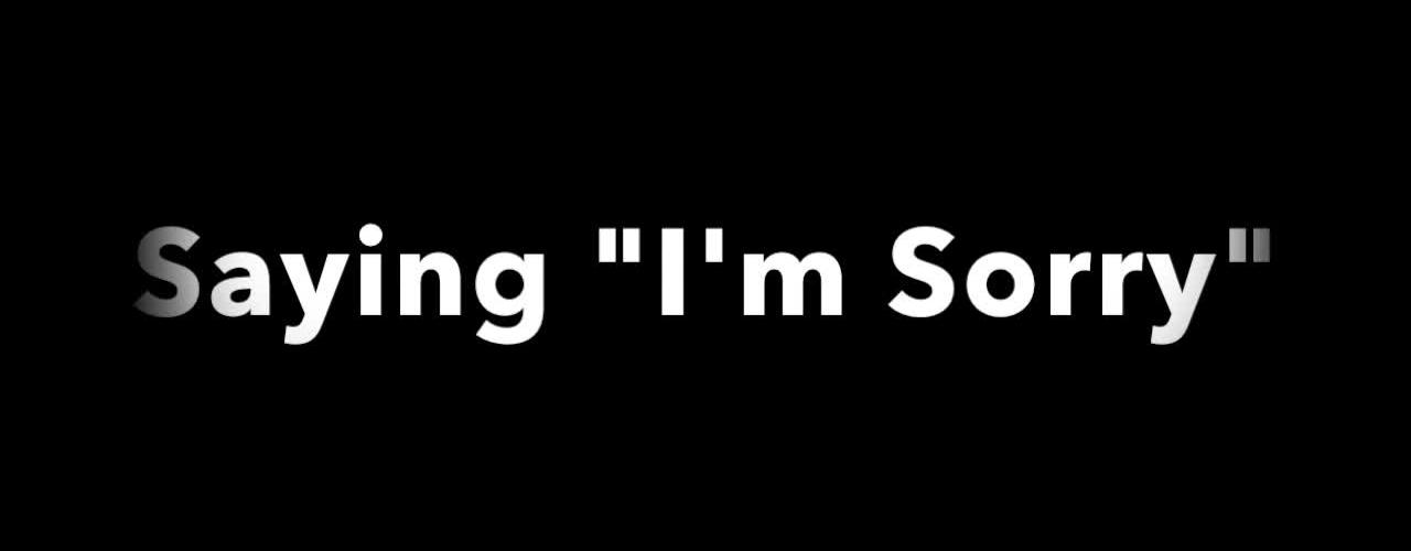 K1 LS: Apologizing