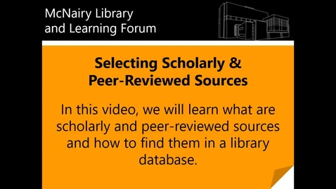 Thumbnail for entry Selecting Scholarly & Peer-Reviewed Sources for Human Sexuality Research