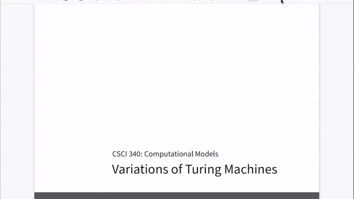 Chapter 22: Variations of Turing Machines [Apr 20] [CSCI 340.50A]