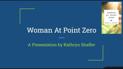 Thumbnail for entry Woman at Point Zero, A Presentation