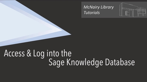 Thumbnail for entry How do I access and log into the Sage Knowledge database?