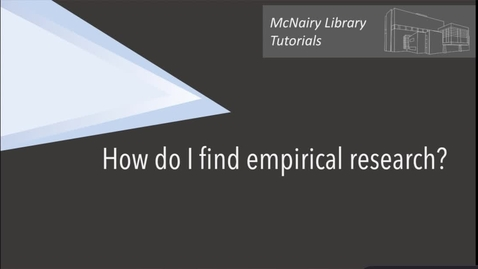 Thumbnail for entry How do I find Empirical Research?