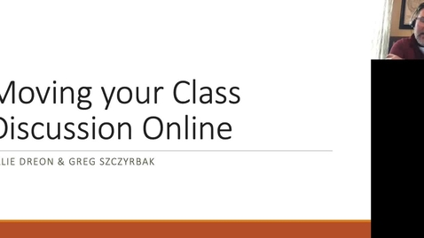 Thumbnail for entry Moving your Class Discussion Online