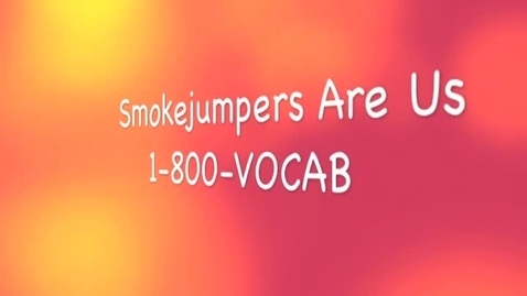 6th Grade: Smokejumpers (Vocabulary)