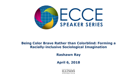 Thumbnail for entry Being Color Brave Rather than Colorblind: Forming a Racially-inclusive Sociological Imagination - Rashawn Ray
