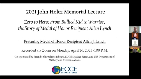 Thumbnail for entry 2021 Holtz Memorial Lecture: Featuring Medal of Honor Recipient Allen J. Lynch